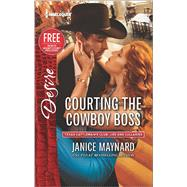 Courting the Cowboy Boss Reclaimed by the Rancher by Maynard, Janice, 9780373734221