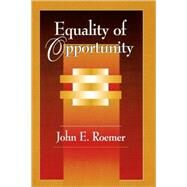 Equality of Opportunity by Roemer, John E., 9780674004221