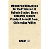 Members of the Society for the Promotion of Hellenic Studies by , 9781158424221