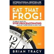 Eat That Frog! by Tracy, Brian, 9781576754221