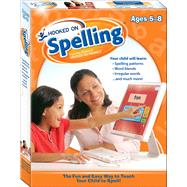 Hooked on Spelling, Ages 5-8 by Hooked on Phonics, 9781940384221