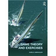 Game Theory and Exercises by Umbhauer; GisFle, 9780415604222