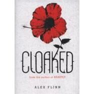 Cloaked by Flinn, Alex, 9780060874223