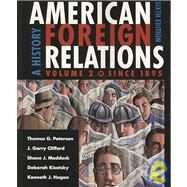 American Foreign Relations: A History: Since 1895 by Paterson, Thomas G., 9780547124223