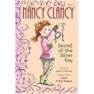 Nancy Clancy, Secret of the Silver Key by O'Connor, Jane; Glasser, Robin Preiss, 9780062084224