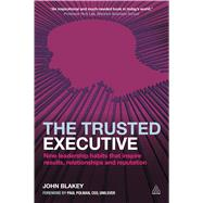 The Trusted Executive by Blakey, John; Polman, Paul, 9780749474225