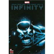 Infinity by Hickman, Jonathan; Cheung, Jim; Opena, Jerome; Weaver, Dustin, 9780785184225