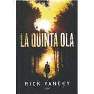 La quinta ola / The Fifth Wave by Yancey, Rick (NA), 9788427204225