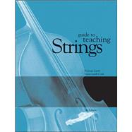 Guide To Teaching Strings by Cook, Susan J. Lamb; Lamb, Norman, 9780072414226