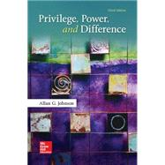 Privilege, Power, and Difference by Johnson, Allan, 9780073404226