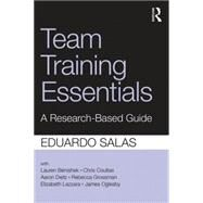 Team Training Essentials: A Research-Based Guide by Salas; Eduardo, 9781138814226