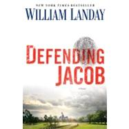 Defending Jacob by Landay, William, 9780385344227
