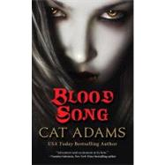 Blood Song by Adams, Cat, 9780765364227