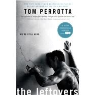 The Leftovers by Perrotta, Tom, 9781250054227