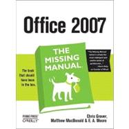 Office 2007 : The Missing Manual by Grover, Chris, 9780596514228