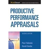 Productive Performance Appraisals by Falcone, Paul, 9780814474228
