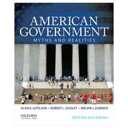 American Government Myths and Realities by Gitelson, Alan R.; Dudley, Robert L.; Dubnick, Melvin J., 9780199374229