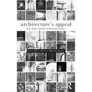Architecture's Appeal: How Theory Informs Architectural Praxis by Neveu; Marc J., 9781138024229