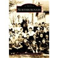 Northborough by Northborough Historical Society, 9780738504230
