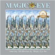 Magic Eye 25th Anniversary Book by Smith, Cheri, 9781449494230