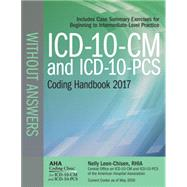 ICD-10-CM 2017 and Icd-10-pcs 2017 Coding Handbook Without Answers by Leon-Chisen, Nelly, 9781556484230