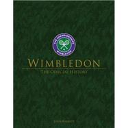 Wimbledon: The Official History by Barrett, John, 9781909534230