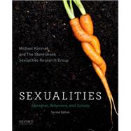 Sexualities Identities, Behaviors, and Society by Kimmel, Michael, 9780199944231
