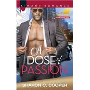 A Dose of Passion by Cooper, Sharon C., 9780373864232