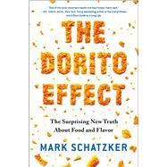 The Dorito Effect by Schatzker, Mark, 9781476724232