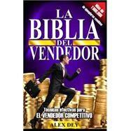 La Biblia del Vendedor by Dey, Alex, 9780991544233
