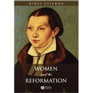 Women and the Reformation by Stjerna, Kirsi, 9781405114233