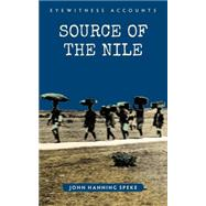 The Source of the Nile by Speke, John Hanning, 9781445644233