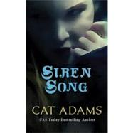 Siren Song by Adams, Cat, 9780765364234