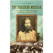 The Vanishing Messiah by Wetzel, David N., 9781609384234