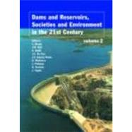 Dams and Reservoirs, Societies and Environment in the 21st Century: Proceedings of the International Symposium on Dams in the Societies of the 21st Century, 22n
