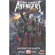 Uncanny Avengers Volume 4 by Remender, Rick; Acuna, Daniel, 9780785154235