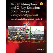 X-ray Absorption and X-ray Emission Spectroscopy by Van Bokhoven, Jeroen A.; Lamberti, Carlo, 9781118844236