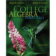 College Algebra Essentials with ALEKS 18 Week Access Card by Coburn, John; Coffelt, Jeremy, 9780077734237