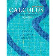 Single Variable Calculus Early Transcendentals by Briggs, Bill L; Cochran, Lyle; Gillett, Bernard, 9780321954237