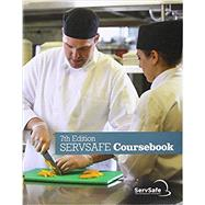 ServSafe Coursebook by National Restaurant Associatio, 9780134764238