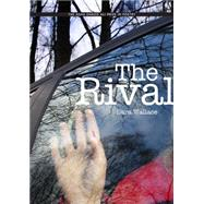 The Rival by Wallace, Sara, 9781607814238