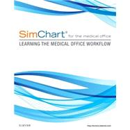 Simchart for the Medical Office: Learning the Medical Office Workflow by Elsevier, 9780323394239