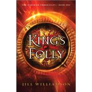 King's Folly by Williamson, Jill, 9780764214240