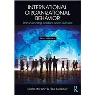 International Organizational Behavior: Transcending Borders and Cultures by Mcfarlin; Dean, 9781138124240
