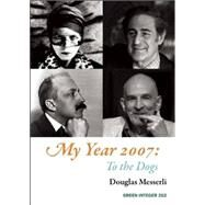 My Year 2007 by Messerli, Douglas, 9781557134240