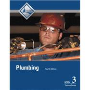 Plumbing Level 3 Trainee Guide by NCCER, 9780133404241
