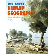 Human Geography Places and Regions in Global Context by Knox, Paul L.; Marston, Sallie A., 9780321984241