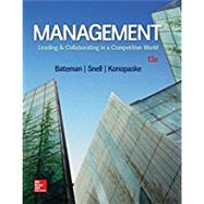 Loose-Leaf  Management: Leading & Collaborating in the Competitive World by Bateman, Thomas; Snell, Scott; Konopaske, Robert, 9781260194241