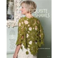 Exquisite Crochet Shawls by Unknown, 9781596354241