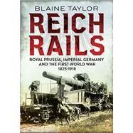 Reich Rails by Taylor, Blaine, 9781781554241